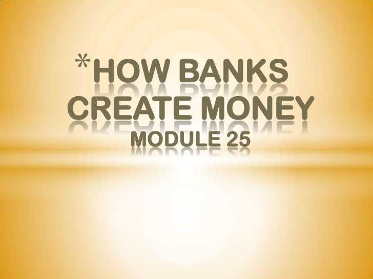 Module 25 banking and money creation practice