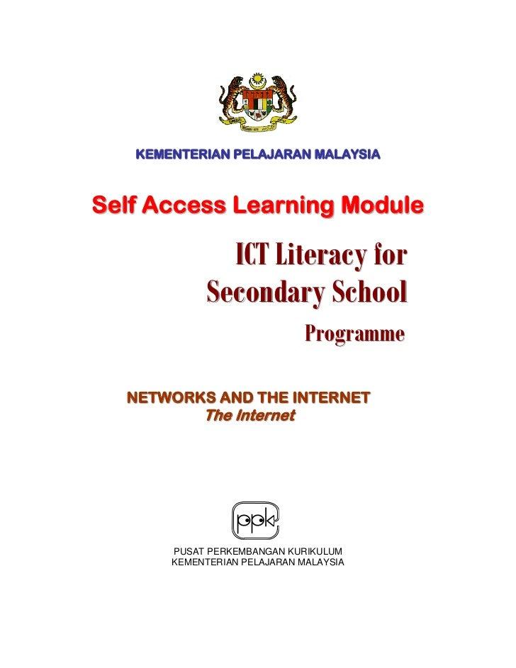 KEMENTERIAN PELAJARAN MALAYSIASelf Access Learning Module              ICT Literacy for            Secondary School       ...