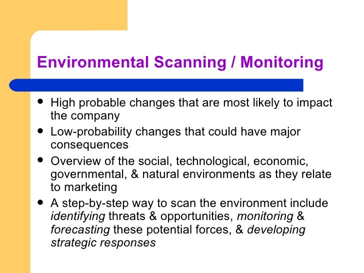 enviromental scanning Start studying ch3 environmental scanning learn vocabulary, terms, and more with flashcards, games, and other study tools.