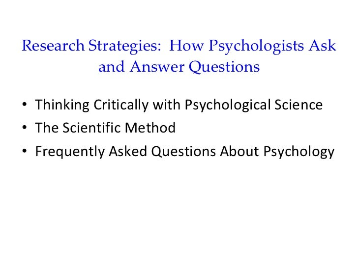 Module 2 research strategies  how psychologists ask and answer questions