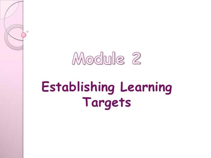 Establishing Learning       Targets