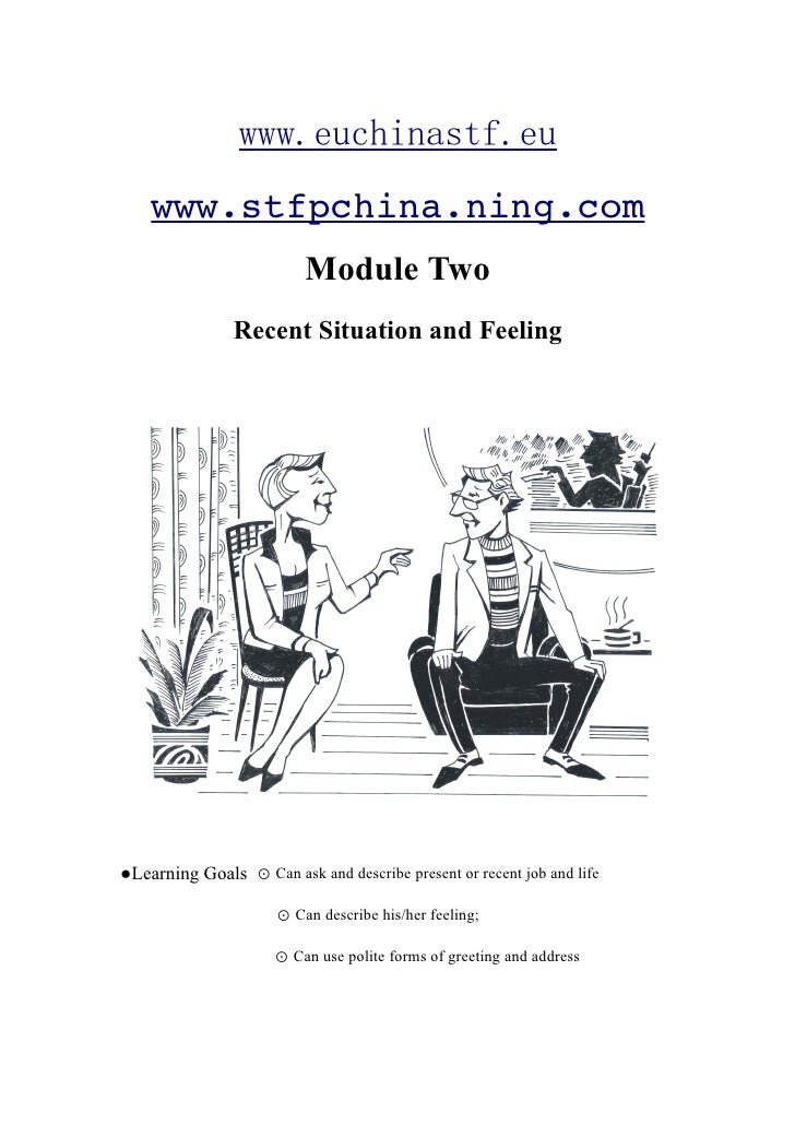 www.stfpchina.ning.com                           Module Two                 Recent Situation and Feeling     ●Learning Goa...