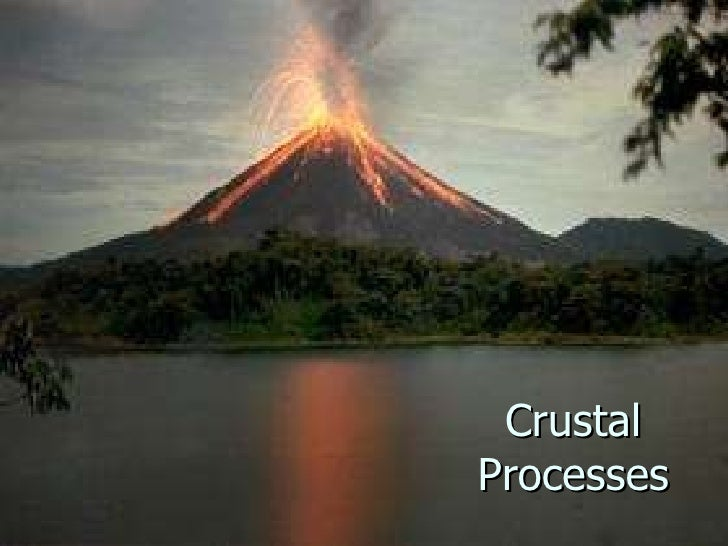 Module 2 Week 2 Crustal Processes