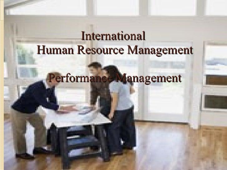 International  Human Resource Management Performance Management