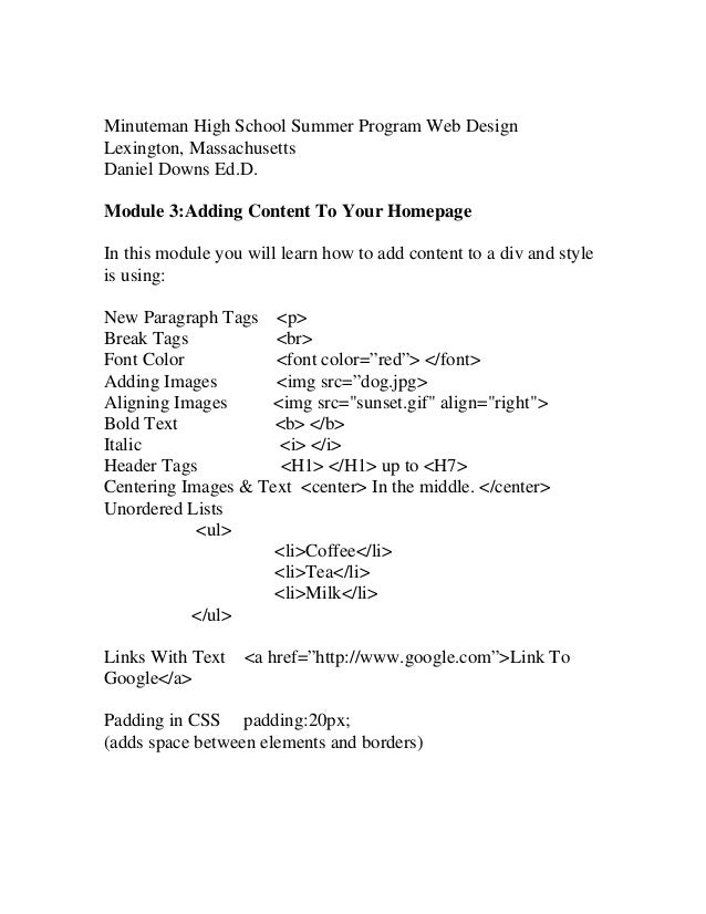 Minuteman High School Summer Program Web Design Lexington, Massachusetts Daniel Downs Ed.D. Module 3:Adding Content To You...