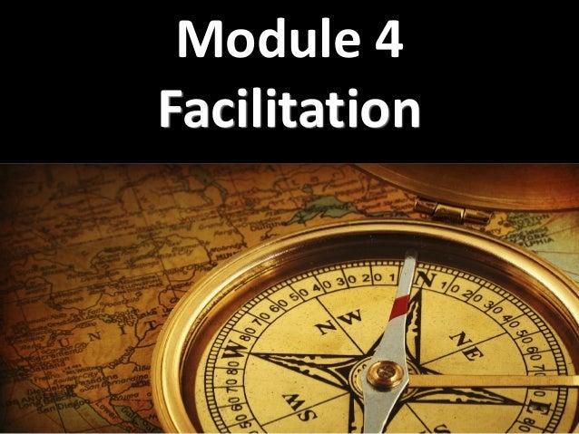 Module 4a facilitation skills basic instructional skills