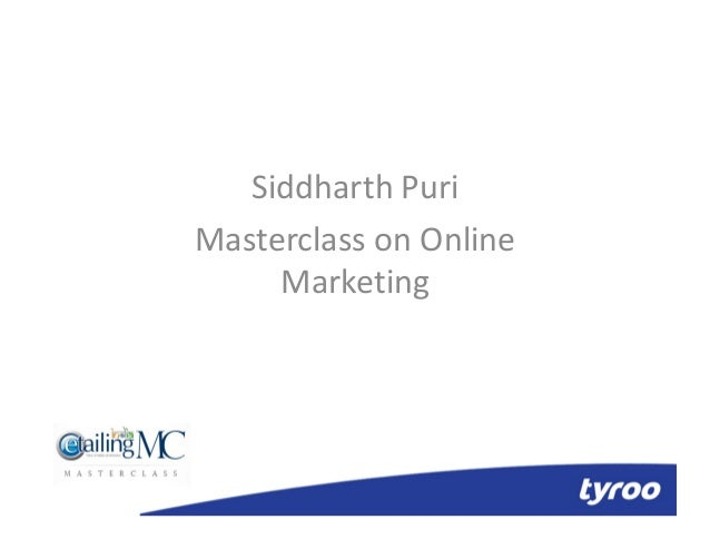 Module 4 marketing channels siddharth puri_masterclass on online marketing