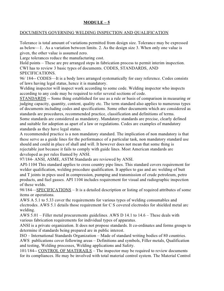 MODULE – 5  DOCUMENTS GOVERNING WELDING INSPECTION AND QUALIFICATION  Tolerance is total amount of variations permitted fr...