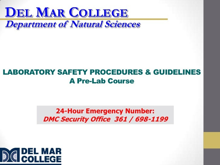 DEL MAR COLLEGEDepartment of Natural SciencesLABORATORY SAFETY PROCEDURES & GUIDELINES             A Pre-Lab Course       ...