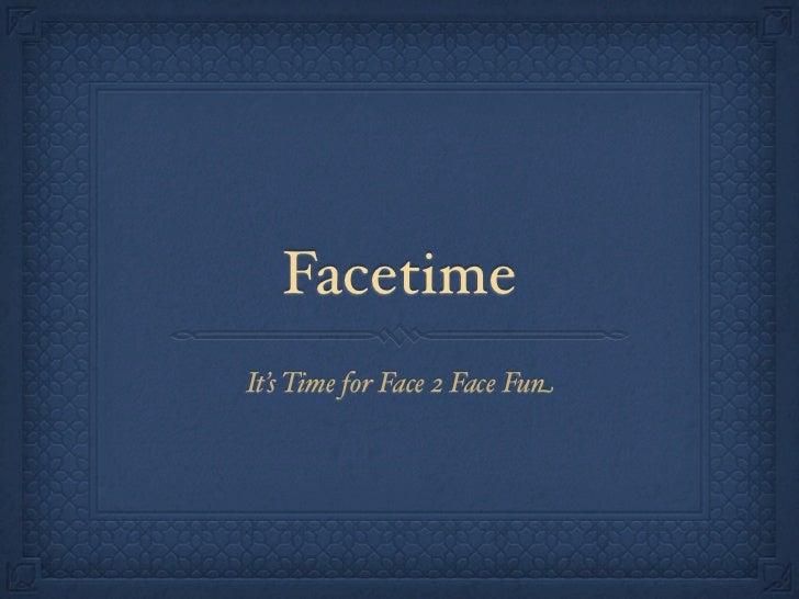 Module #5 facetime training tutorial