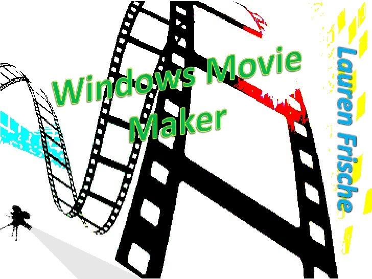 Microsoft Education Microsoft Features Windows Movie Maker Review