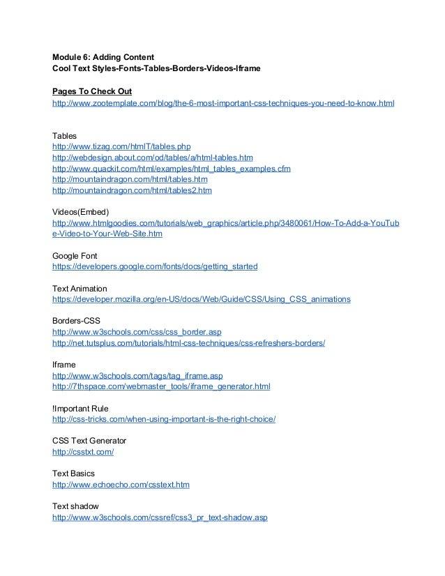 Module6:AddingContent CoolTextStylesFontsTablesBordersVideosIframe PagesToCheckOut http://www.zootemplate.com...