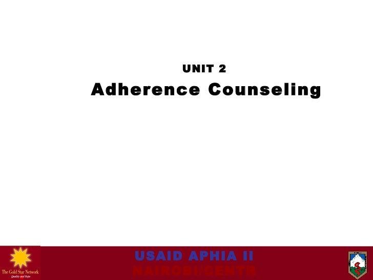 Module 9 adherence & psychosocial counselling