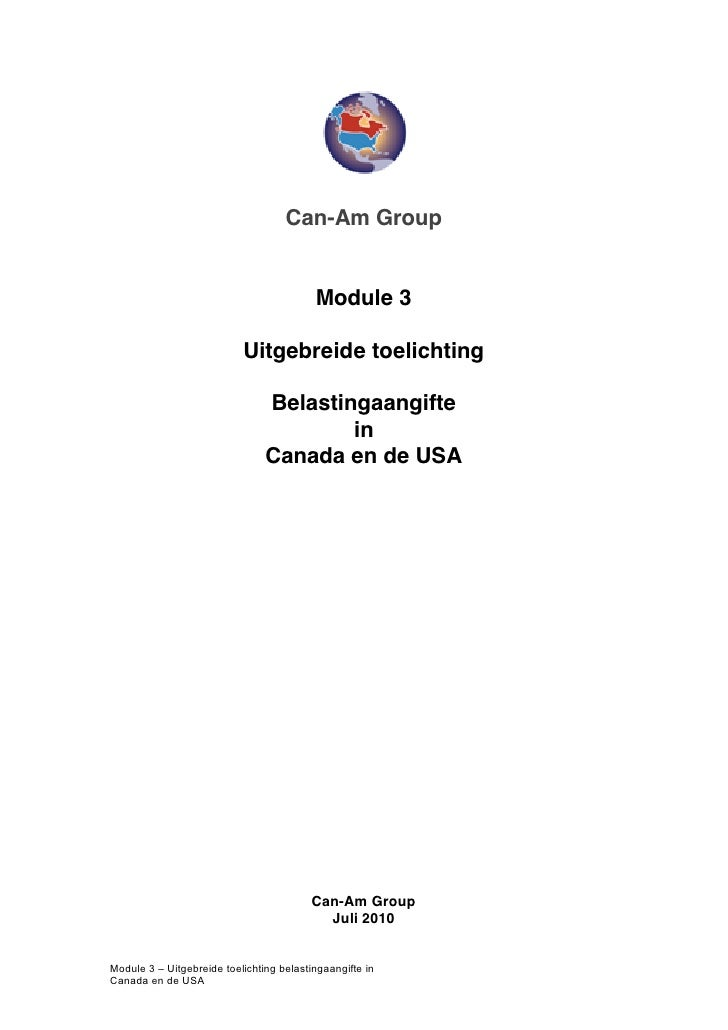 Can-Am Group                                          Module 3                           Uitgebreide toelichting          ...