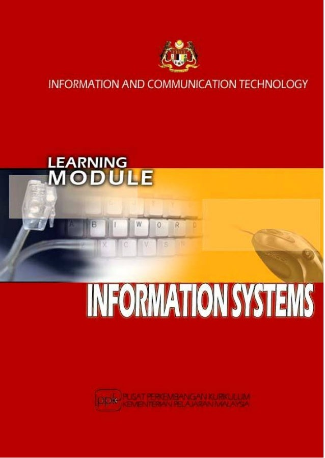 Learning Module: Information Systems1.     What is it?       This is a learning module for a specific Learning Outcome as ...