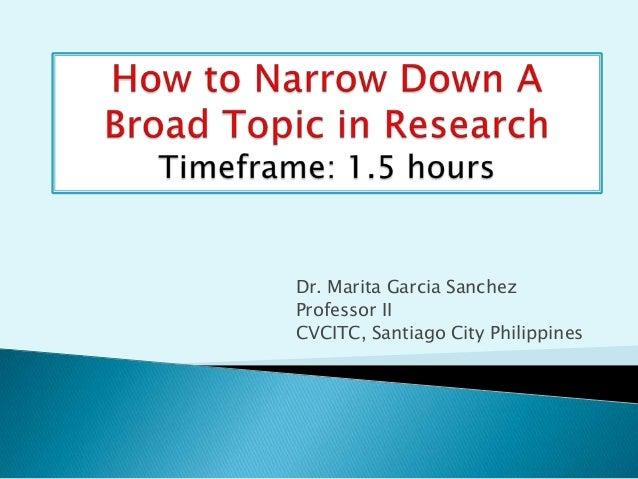 Dr. Marita Garcia Sanchez Professor II CVCITC, Santiago City Philippines