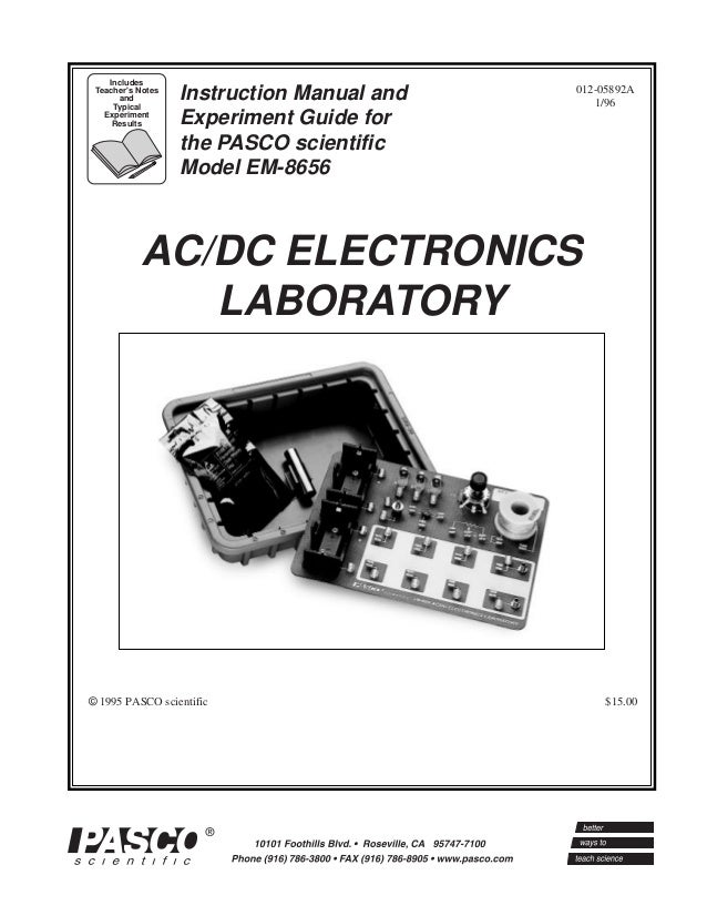 012-05892A 1/96 © 1995 PASCO scientific $15.00 Instruction Manual and Experiment Guide for the PASCO scientific Model EM-8...