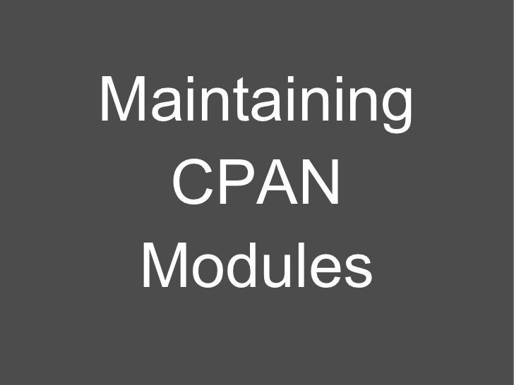 CPAN Module Maintenance