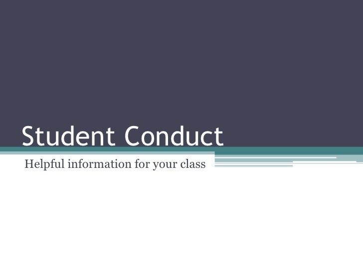 Student ConductHelpful information for your class