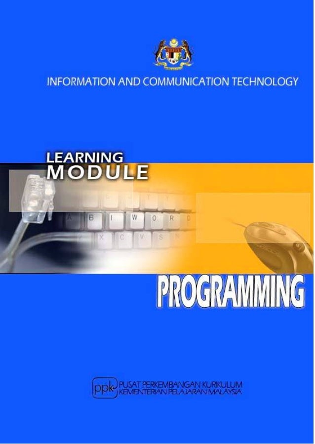 Learning Module: Programming1.     What is it?       This is a learning module for a specific Learning Outcome as stipulat...