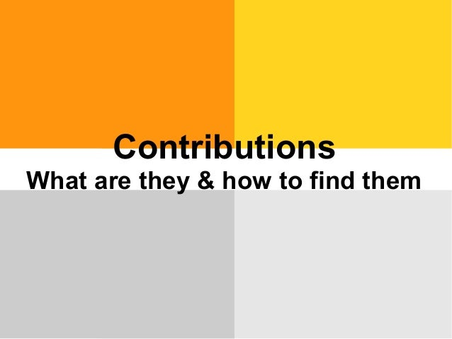 Contributions: what they are and how to find them