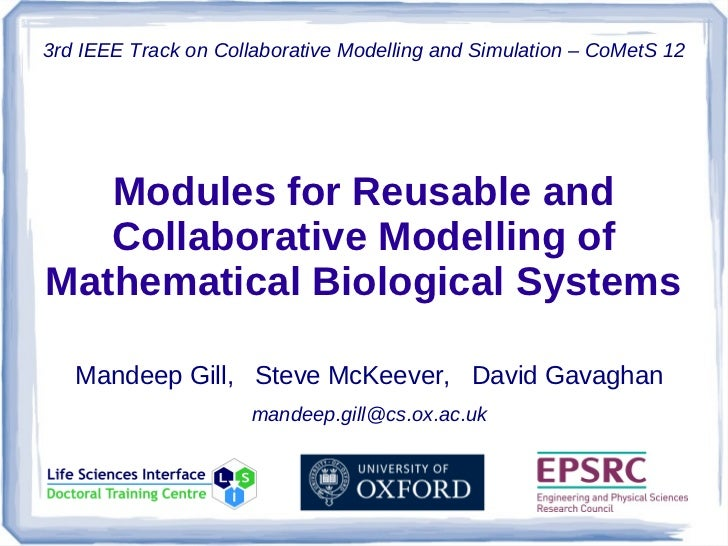 3rd IEEE Track on Collaborative Modelling and Simulation – CoMetS 12   Modules for Reusable and   Collaborative Modelling ...