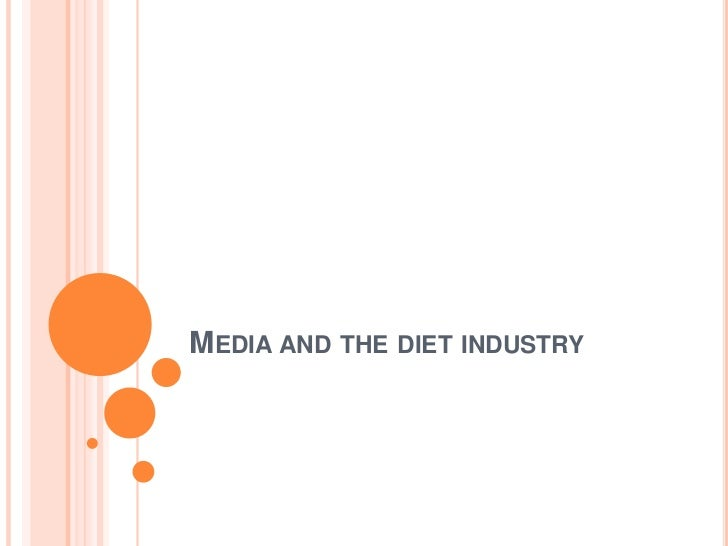 Media and the diet industry