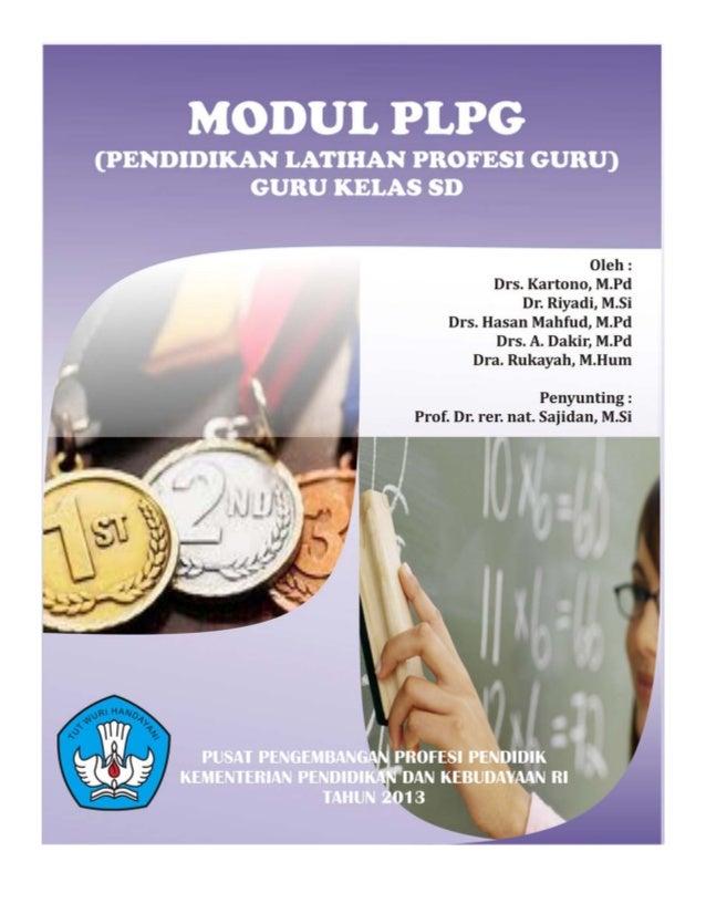 MODUL I Makhluk Hidup dan Lingkungan KONSORSIUM SERTIFIKASI GURU 2013 Penulis Drs. Kartono, M. Pd. Dr. Riyadi, M. Si. Drs....