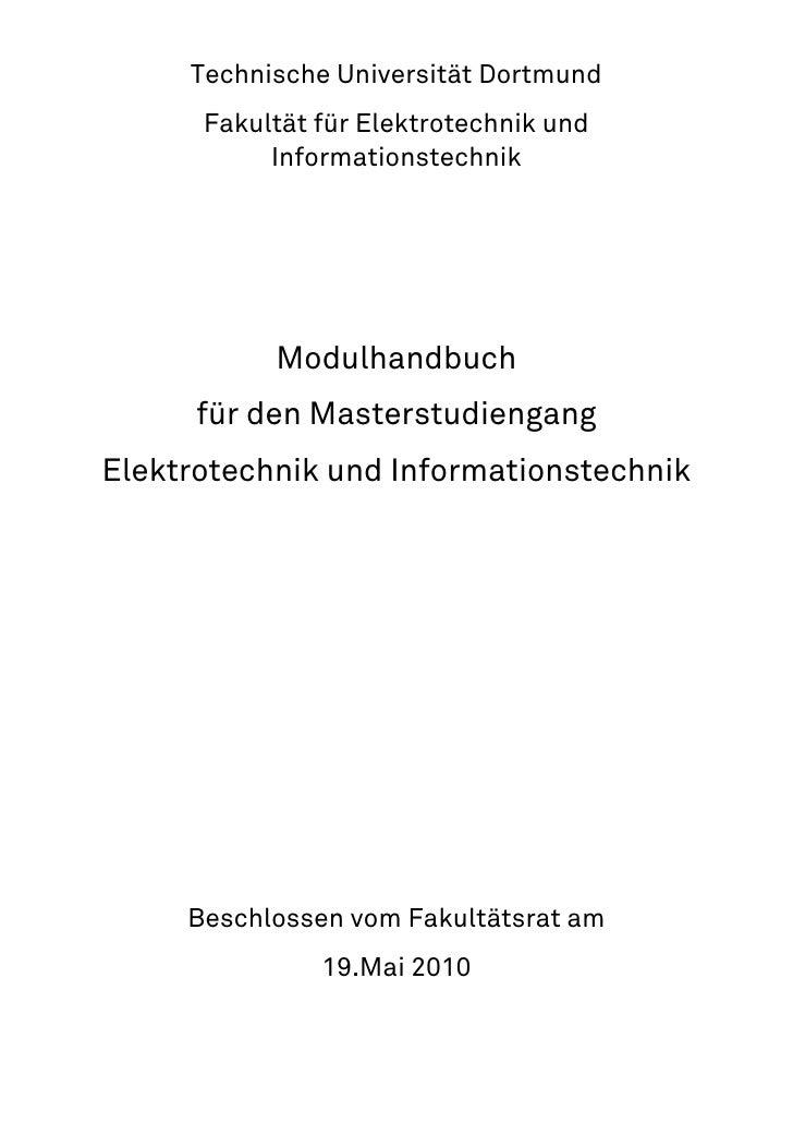 Technische Universität Dortmund       Fakultät für Elektrotechnik und            Informationstechnik                Modulh...