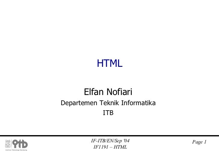 HTML Elfan Nofiari Departemen Teknik Informatika ITB