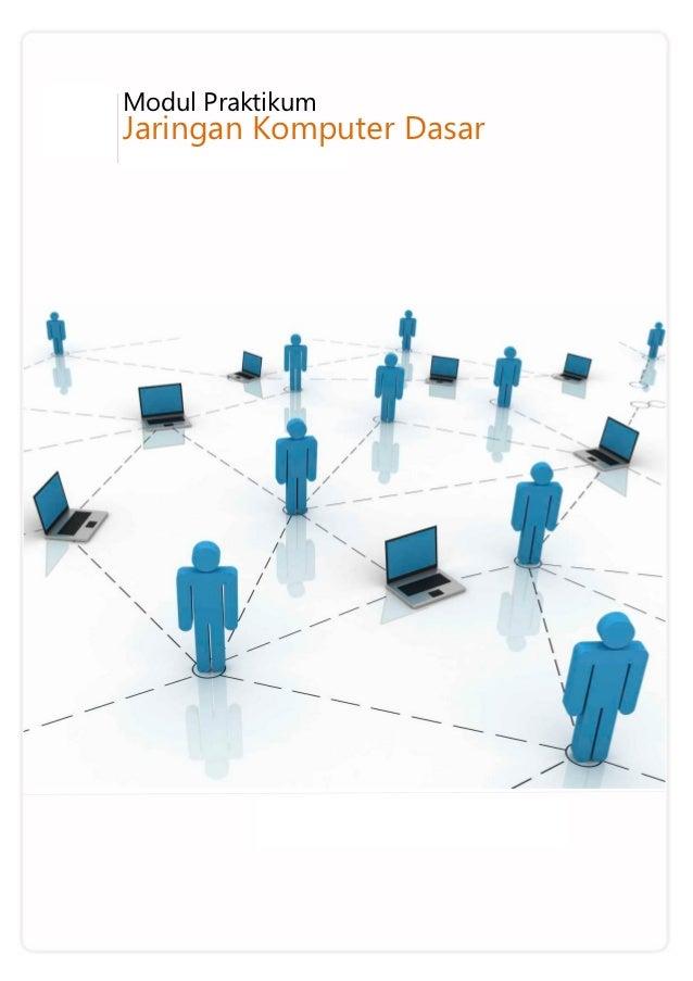 Modul Jaringan Komputer Dasar 2011-2012