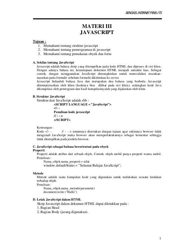 BENGKEL INTERNET PENS-ITS1MATERI IIIJAVASCRIPTTujuan :1. Memahami tentang struktur javascript2. Memahami tentang pemrogram...