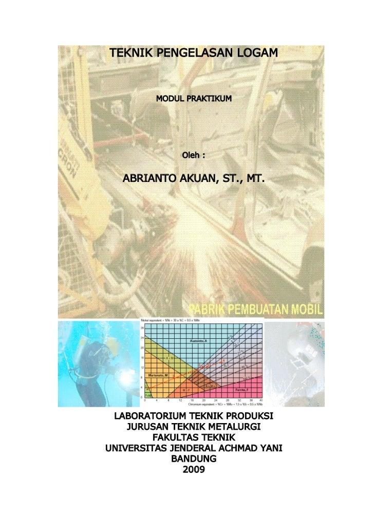 Modul Praktikum Teknik Pengelasan Logam (AA)