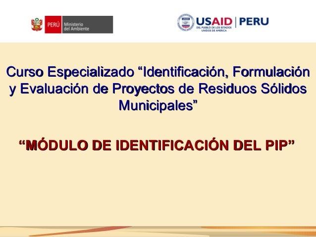 """1Curso Especializado """"Identificación, Formulacióny Evaluación de Proyectos de Residuos Sólidos                 Municipales..."""
