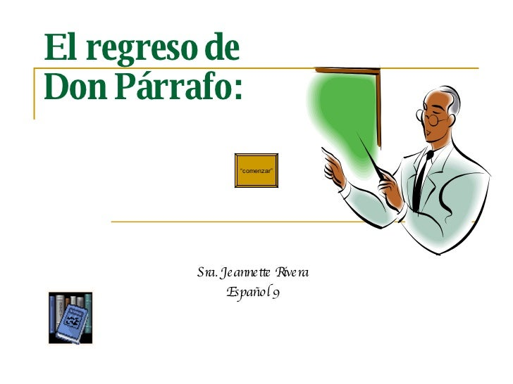 El Regreso de Don Parrafo