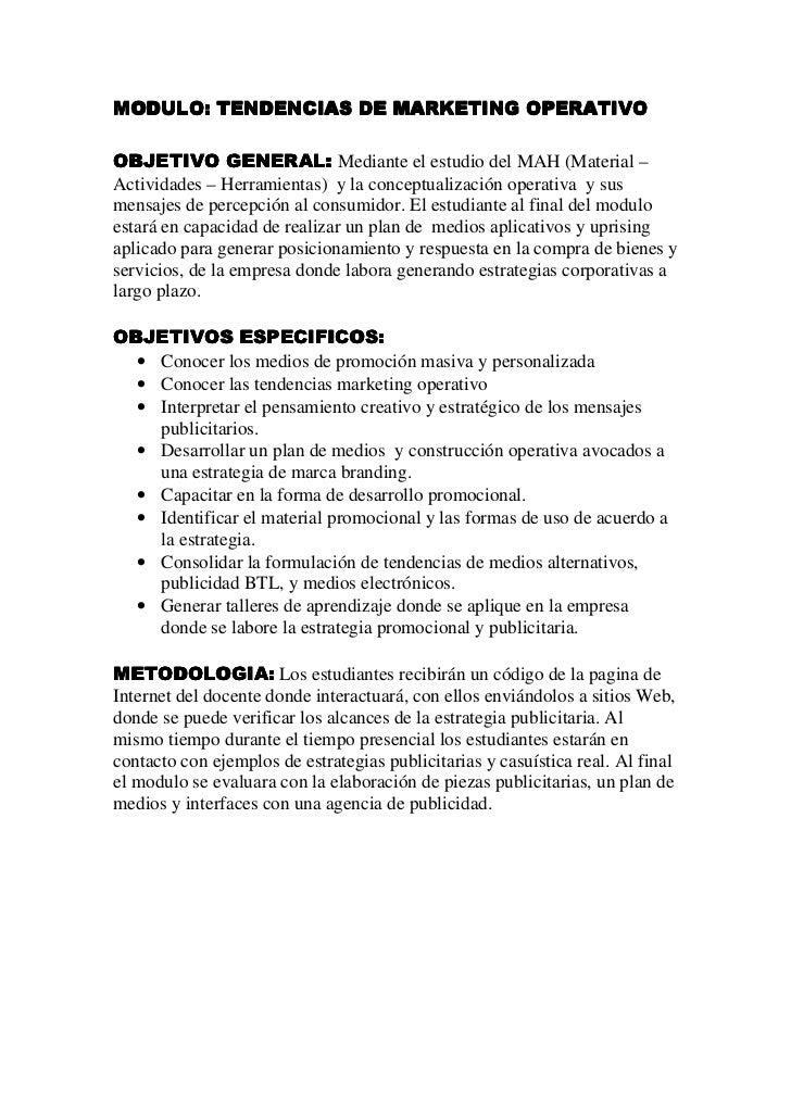 MODULO: TENDENCIAS DE MARKETING OPERATIVO  OBJETIVO GENERAL: Mediante el estudio del MAH (Material – Actividades – Herrami...