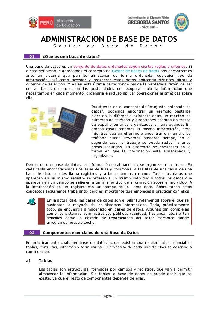 ADMINISTRACION DE BASE DE DATOS<br />Gestor de Base de Datos<br />01¿Qué es una base de datos?<br />Una base de datos es u...