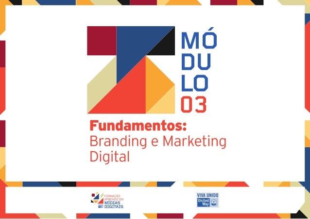 Apostila 03 / Fundamentos: Branding e Marketing Digital