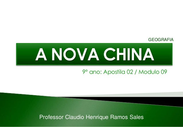 9º ano: Apostila 02 / Modulo 09 Professor Claudio Henrique Ramos Sales GEOGRAFIA
