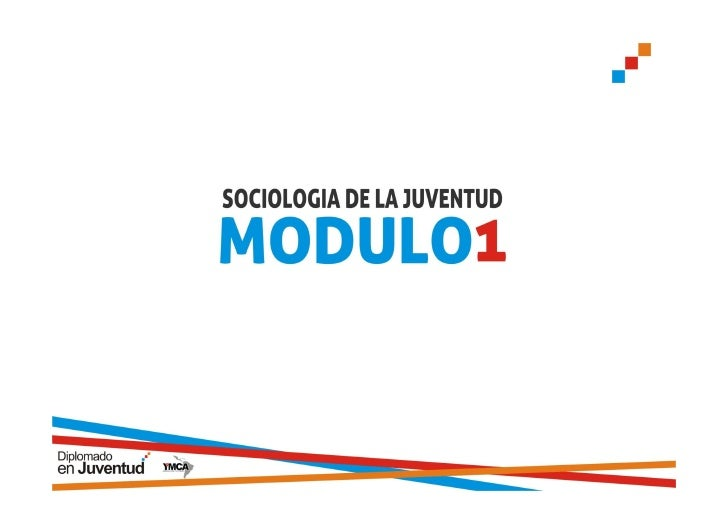 Modulo 1 Sociología de la Juventud