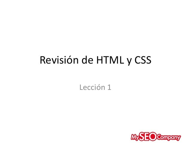 Revisión de HTML y CSS Lección 1
