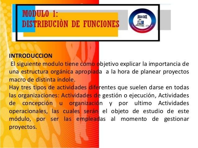 INTRODUCCION  El siguiente modulo tiene como objetivo explicar la importancia de  una estructura orgánica apropiada a la h...