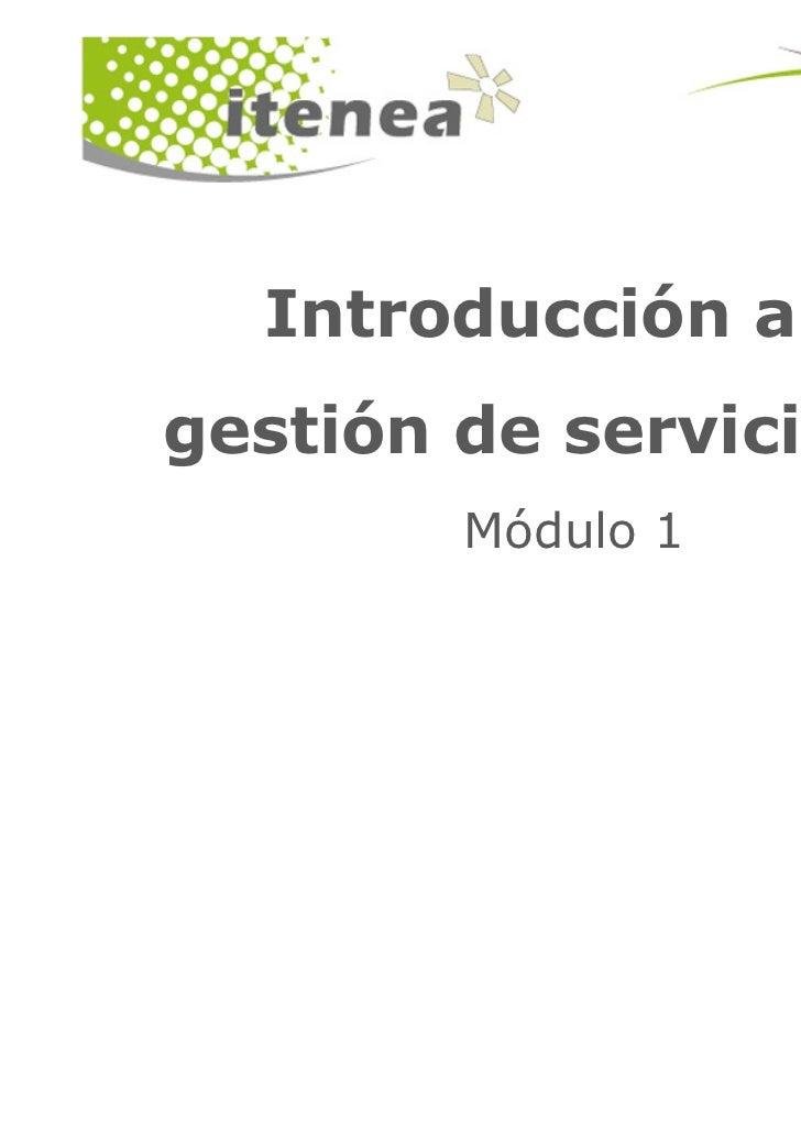 Introducción a lagestión de servicios TI        Módulo 1