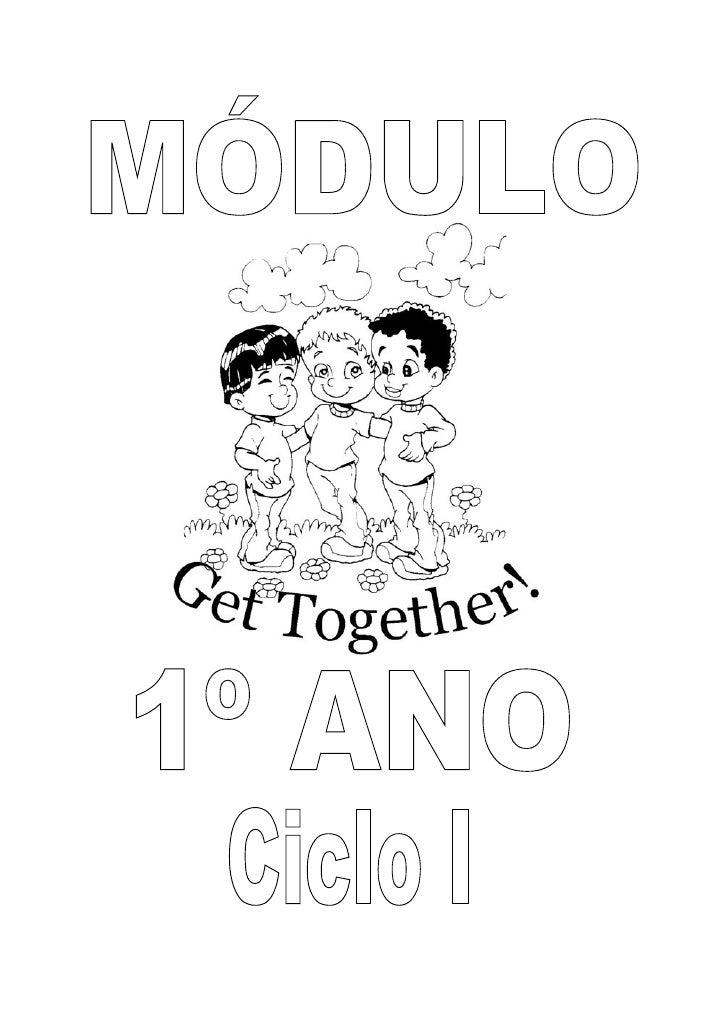 Modulo Get Together do 1º ano (Ciclo I)