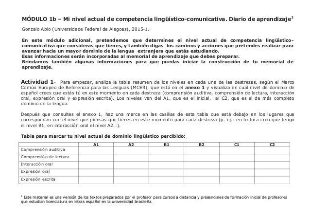 MÓDULO 1b – Mi nivel actual de competencia lingüístico-comunicativa. Diario de aprendizaje1 Gonzalo Abio (Universidade Fed...