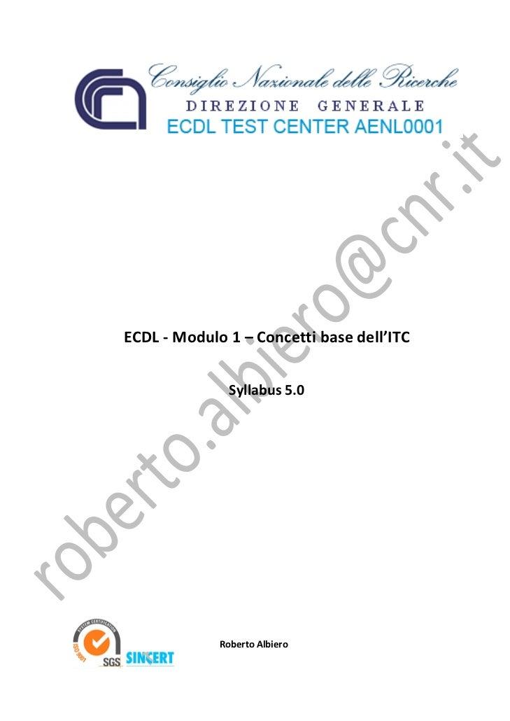 ECDL‐Modulo1–Concettibasedell'ITC                         Syllabus5.0    ...