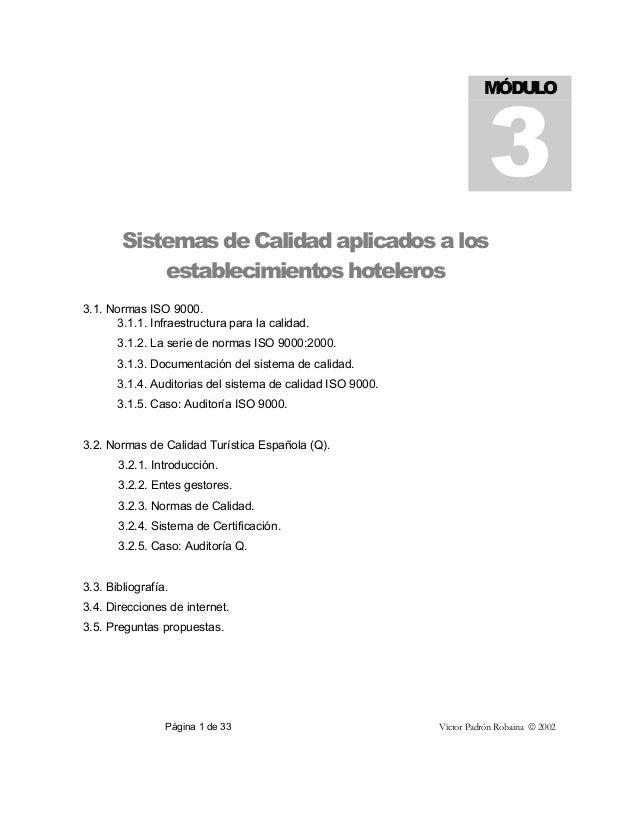 Página 1 de 33 Víctor Padrón Robaina  2002 Sistemas de Calidad aplicados a los establecimientos hoteleros 3.1. Normas ISO...