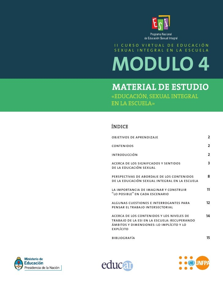 II CURSO VIRTUAL DE EDUCACIÓNMODULO 4 SEXUAL INTEGRAL EN LA ESCUELAMATERIAL DE ESTUDIO«EDUCACIÓN, SEXUAL INTEGRALEN LA ESC...