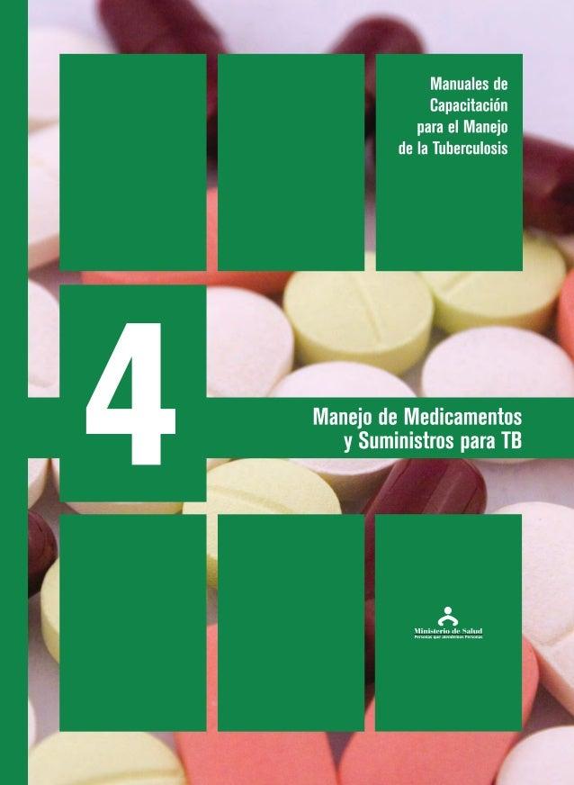 Manejo de Medicamentos y Suministros para TB Manuales de Capacitación para el Manejo de la Tuberculosis