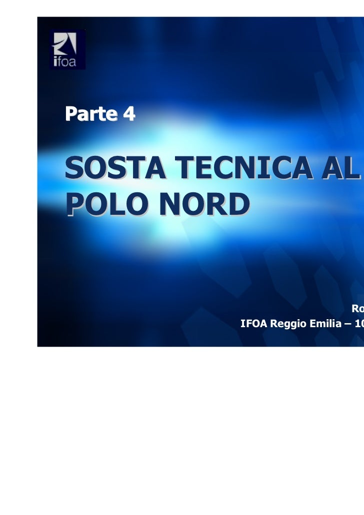 Modulo 4   Sosta Tecnica Al Polo Nord